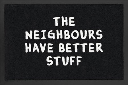 Neighbours Have Better Stuff Doormat